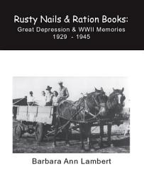 Rusty Nails Ration Books Book PDF