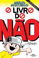 O Livro do Não do Menino Maluquinho by Ziraldo