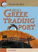 Life in a Greek Trading Port PDF