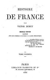 Histoire de France: Volume 1