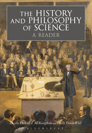 The History and Philosophy of Science  A Reader