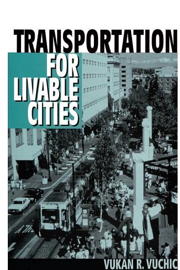 Transportation for Livable Cities PDF