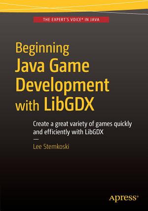 Beginning Java Game Development with LibGDX PDF