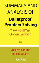 Summary and Analysis of Bulletproof Problem Solving