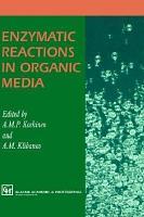 Enzymatic Reactions in Organic Media PDF