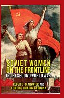 Soviet Women on the Frontline in the Second World War PDF