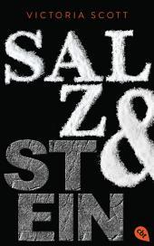 Salz & Stein