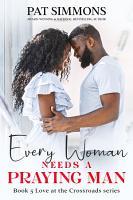 Every Woman Needs A Praying Man PDF