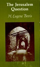 The Jerusalem Question, 1917-1968