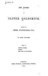 The Works of Oliver Goldsmith: Volume 1