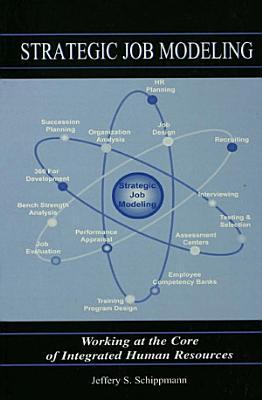 Strategic Job Modeling