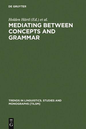 Mediating between Concepts and Grammar