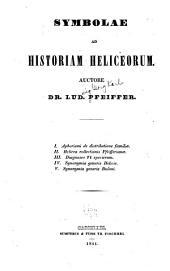 Symbolae ad historiam heliceorum: Parts 1-3
