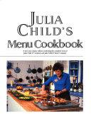 Julia Child s Menu Cookbook PDF