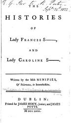 The Histories Of Lady Frances S And Lady Caroline S  Book PDF