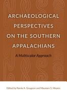 Archaeological Perspectives on the Southern Appalachians PDF