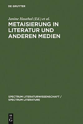 Metaisierung in Literatur und anderen Medien PDF