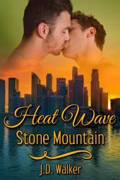 Heat Wave: Stone Mountain