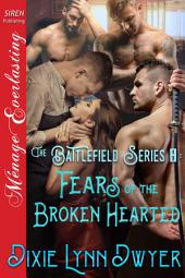 The Battlefield Series 8: Fears of the Brokenhearted