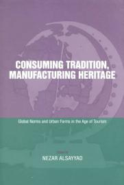 Consuming Tradition  Manufacturing Heritage
