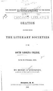 The Necessity of Popular Enlightenment to the Honor and Welfare of the State: An Oration Delivered Before the Literary Societies of the South Carolina College, on the 3d of December, 1844