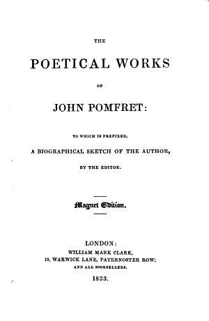 The poetical works of John Pomfret  Thomas Parnell  and Thomas Yalden  Magnet ed