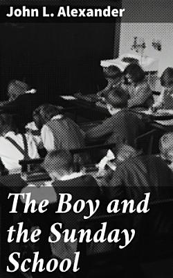The Boy and the Sunday School PDF