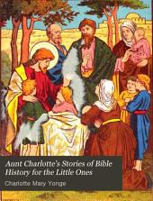 Aunt Charlotte's Bible History