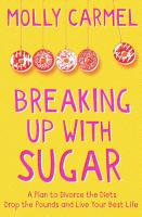 Breaking Up With Sugar PDF