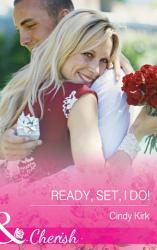 Ready  Set  I Do   Mills   Boon Cherish   Rx for Love  Book 12  PDF