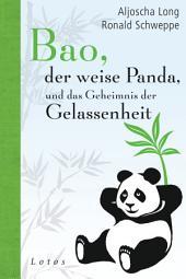 Bao, der weise Panda, und das Geheimnis der Gelassenheit