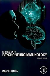 Introduction to Psychoneuroimmunology: Edition 2
