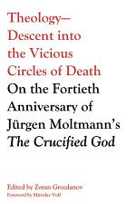Theology--Descent into the Vicious Circles of Death