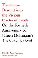 Theology  Descent into the Vicious Circles of Death PDF