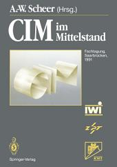 CIM im Mittelstand: Fachtagung, Saarbrücken, 20.–21. Februar 1991
