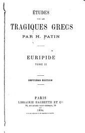Études sur les tragiques grecs: Volume4