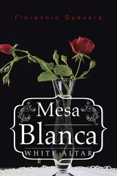 Mesa Blanca: White Altar