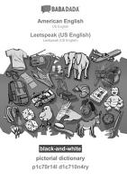 BABADADA Black and white  American English   Leetspeak  US English   Pictorial Dictionary   P1c70r14l D1c710n4ry PDF