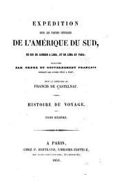 Expédition dans les parties centrales de l'Amérique du Sud, de Rio de Janeiro à Lima: et de Lima au Para, Partie6,Volume1