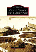 Castle Garden and Battery Park