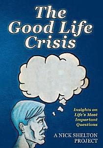 The Good Life Crisis PDF