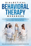 Dialectical Behavioral Therapy Workbook Book PDF