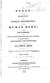 An Essay on the identity and general resurrection of the human body, etc