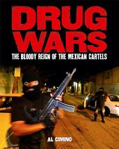 Drug Wars: The Mexican Cartels