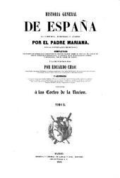 Historia general de España: la compuesta, enmendada y an̂adida, Volumen 2
