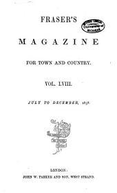 Fraser's Magazine: Volume 58
