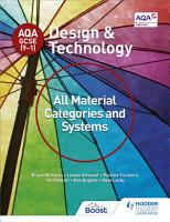 AQA GCSE  9 1  Design and Technology  All Material Categories and Systems PDF