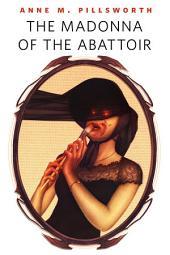 The Madonna of the Abattoir: A Tor.Com Original