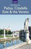 Padua, Citadella, Este & the Veneto