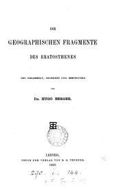 Die geographischen Fragmente des Eratosthenes, neu gesammelt, geordnet und besprochen von H. Berger
